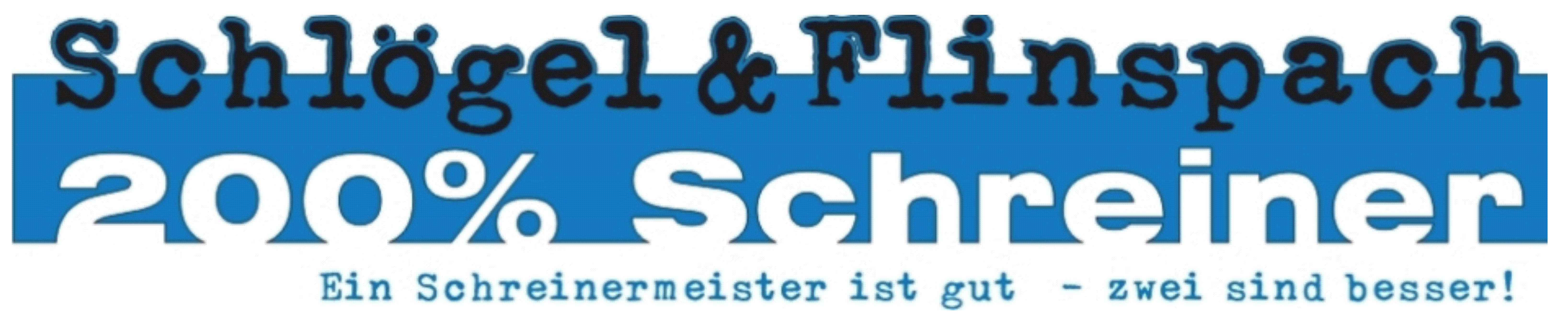 Schreinerei Schlögel und Flinspach GmbH